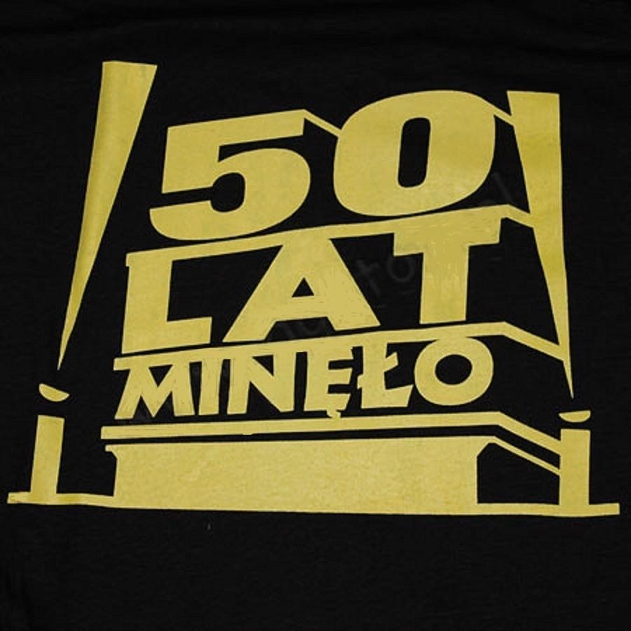 Koszulka Z Nadrukiem 50 Lat Minęło Ahahapl Party Shop