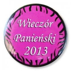 """Przypinka """"Wieczór Panieński"""" pink 2013"""