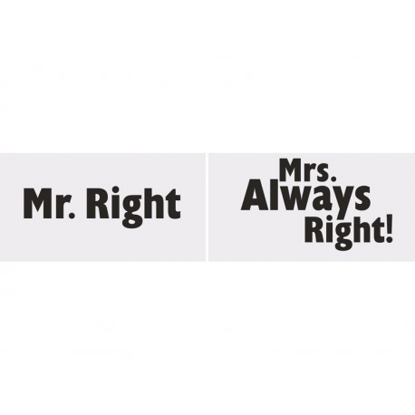 Tabliczki Mr.Right/Mrs. Always Right!